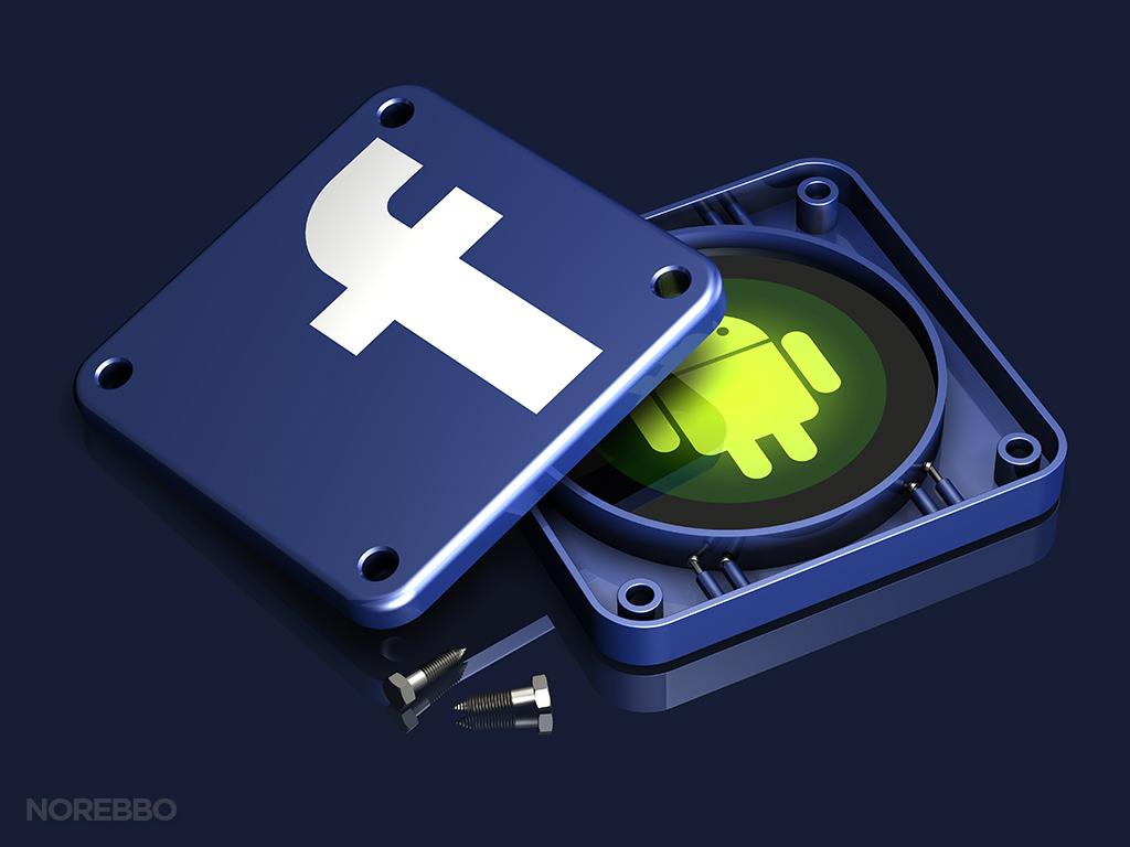 فيسبوك تطلق مزايا جديدة لمستخدمي أندرويد